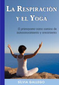 La respiración y el yoga 9788461782307