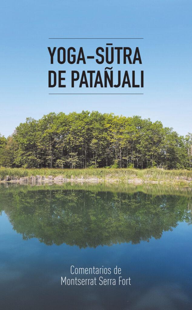 Yoga Sutras de Patañjali Montserrat Serra i Fort Español
